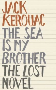 "New Kerouac Novel In The News; New Book About ""On The Road"" Published"