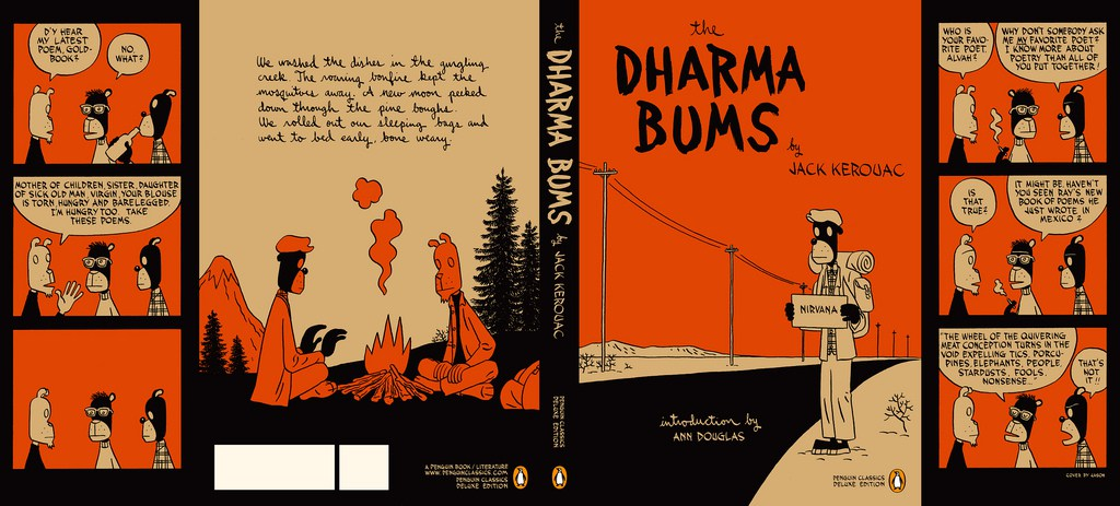 jack kerouacs the dharma bums essay Jack kerouac's the dharma bums jack kerouac's the dharma bums does not fall too far from a basic description of his life kerouac spent the bulk of his writing.