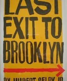 Feeling the Power: The Everlasting Impact of Hubert Selby Jr.'s Last Exit of Brooklyn