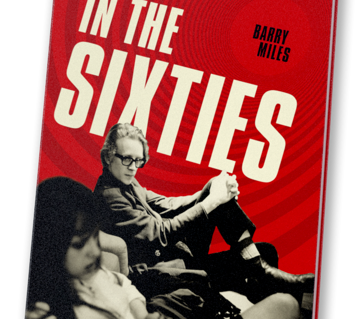 In the Sixties, by Barry Miles