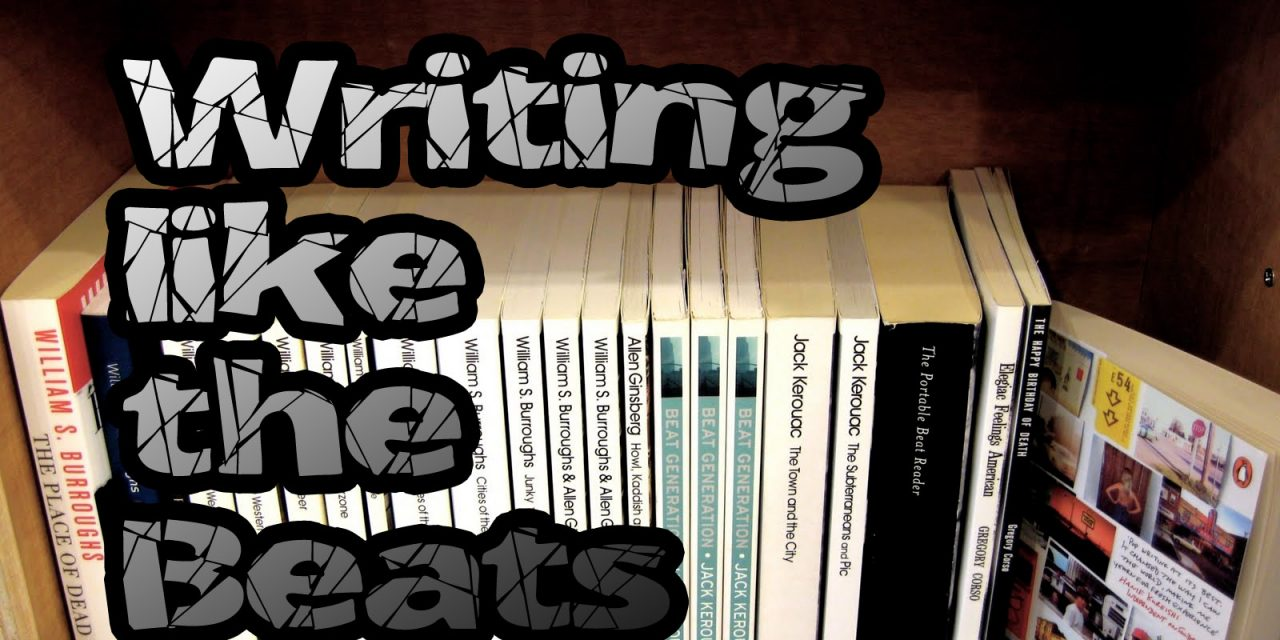 What the Beats can teach us about writing