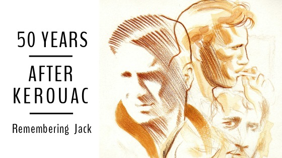 Fifty Years After Kerouac