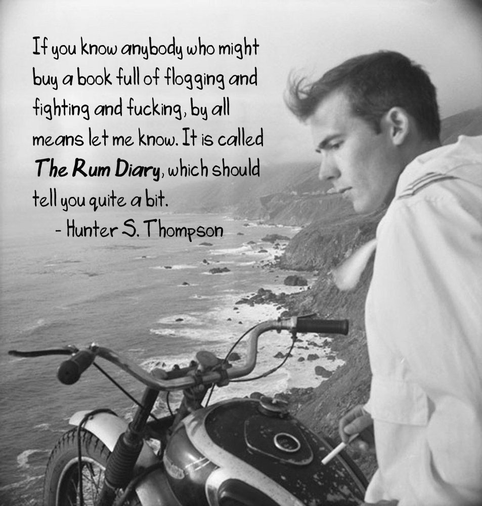 hunter thompson quote about the rum diary